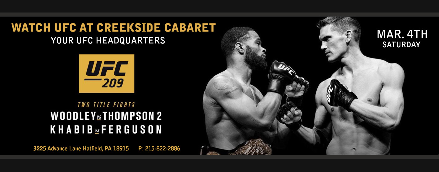 Check out UFC 209 at Creekside Cabaret in Montgomery County, PA.  Your #1 Headquarters for UFC and Sporting events!